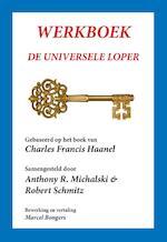 Werkboek de universele loper - Charles Haanel (ISBN 9789077662274)