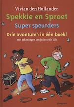 Super speurders - Vivian den Hollander (ISBN 9789021672540)
