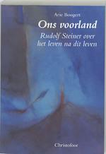 Ons voorland - Arie W. Boogert (ISBN 9789062387205)