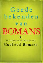 Goede bekenden van Godfried Bomans - Godfried Bomans (ISBN 9789460928383)