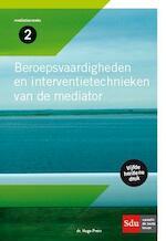 Beroepsvaardigheden en interventietechnieken van de mediator - Hugo Prein (ISBN 9789012393942)