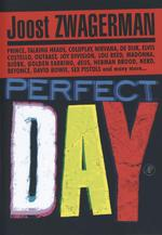 Perfect Day - Joost Zwagerman (ISBN 9789029577397)