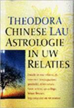 Chinese astrologie in uw relaties - Theodora Lau (ISBN 9789021528229)