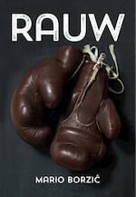 Rauw - Mario Borzic (ISBN 9789492066114)