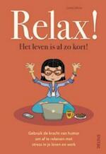 Relax! Het leven is al zo kort! - Loretta Laroche (ISBN 9789044744965)