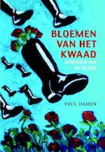 Bloemen van het kwaad Gedichten van dictators - Paul Damen (ISBN 9789492313065)