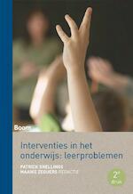 Interventies in het onderwijs: leerproblemen (ISBN 9789462365469)