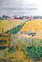 Gaasterlandse hymnen en gedichten - Maria de Groot (ISBN 9789089548559)