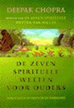 De zeven spirituele wetten voor ouders - Deepak Chopra, Kaja van Grieken