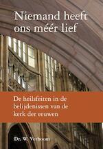 Niemand heeft ons méér lief - Wim Verboom (ISBN 9789402902631)