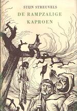 De rampzalige kaproen ; een middeleeuwse boerenroman nageschreven door Stijn Streuvels [pseud.] - Wernher (Der Gartenaere), Stijn Streuvels