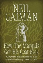 How the Marquis Got His Coat Back - Neil Gaiman (ISBN 9781472241313)