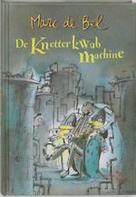 De Knetterkwabmachine - Marc de Bel (ISBN 9789077060230)