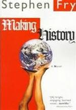 Making History - Stephen Fry (ISBN 9781569471500)