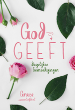 God geeft - Grace (ISBN 9789033824999)