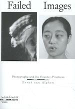Failed Images - Ernst van Alphen (ISBN 9789492095459)