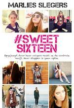 #SweetSixteen - Marlies Slegers (ISBN 9789020654646)