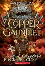 The Copper Gauntlet - Holly Black, Cassandra Clare (ISBN 9780545522298)