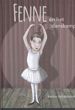 Fenne en het danskamp - Josina Intrabartolo (ISBN 9789491687570)