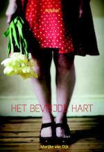 Het bevrijde hart - Marijke van Dijk (ISBN 9789492959058)