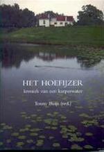 Het Hoefijzer - Tonny Buijs, Marco Bouwman (ISBN 9789080358911)