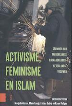 Activisme, feminisme en islam - Marjo Buitelaar, Moha Ennaji, Fatima Sadiqi, Karen Vintges (ISBN 9789089646033)