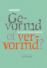 Gevormd of vervormd? - Jan Bransen (ISBN 9789492538574)
