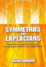Symmetries and Laplacians - David Gurarie (ISBN 9780486462882)