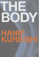 The body - Hanif Kureishi (ISBN 9780571209729)