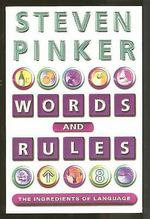 Words and rules - Steven Pinker (ISBN 9780297816478)