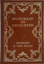 Indrukken en gedachten - Siegfried E. van Praag (ISBN 9789023674245)