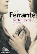 L'enfant perdue - Elena Ferrante (ISBN 9782072699313)