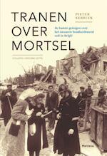 Tranen over Mortsel - Pieter Serrien (ISBN 9789022328354)