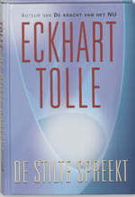 De stilte spreekt - Eckhart Tolle (ISBN 9789020283198)