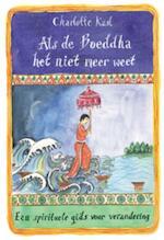 Als de Boeddha het niet meer weet - Charlotte Kasl (ISBN 9789069639444)