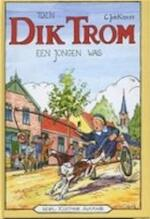 Toen Dik Trom een jongen was - C.J. Kieviet (ISBN 9789020620498)