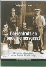 Boerentrots en ondernemersgeest - Martens Evelyne (ISBN 9789058267450)