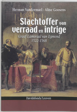 Slachtoffer van verraad en intrige - Herman Vandormael, A. Goosens (ISBN 9789058264428)