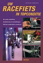 Uw racefiets in topconditie - Dirk Zedler, Thomas Musch (ISBN 9789044713145)