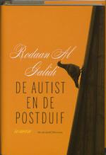 De autist en de postduif - Rodaan Al Galidi (ISBN 9789085422037)
