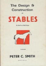 The Design and Construction of Stables - Peter C. Smith