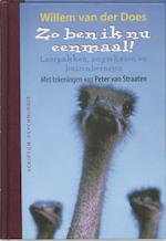 Zo ben ik nu eenmaal ! - Willem Van Der Does, Peter Van Straaten (ISBN 9789055943463)