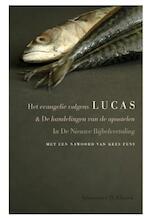 Het evangelie volgens Lucas / De handelingen van de apostelen - Unknown (ISBN 9789025311735)