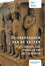 De onderdanen van de keizer - Robert Nouwen (ISBN 9789058269584)