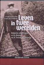 Leven in twee werelden - Frank Seberechts, F. Verdoodt (ISBN 9789058266644)