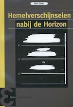 Hemelverschijnselen nabij de horizon - Henk Broer (ISBN 9789050411363)