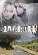 Ruw verstoord - Jara Lee (ISBN 9789089547019)