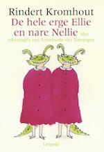 De hele erge Ellie en nare Nellie - Rindert Kromhout (ISBN 9789025846374)