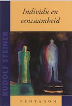 Individu en eenzaamheid - Rudolf Steiner