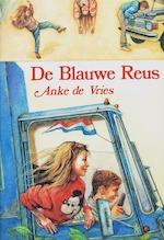De Blauwe Reus - Anke de Vries (ISBN 9789060696262)